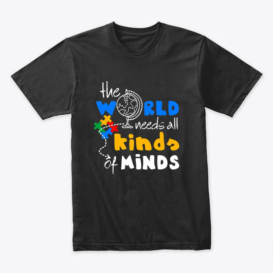 Autism Awareness Gift The World Need All Kinds Of Minds ASD T Shirt