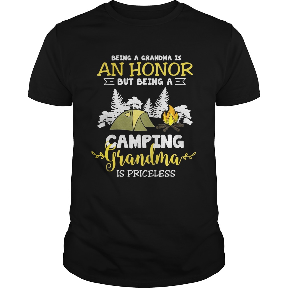 Being A Grandma Is An Honor But Being A Camping Grandma Is Priceless Shirt